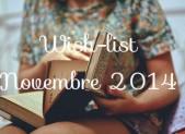 Wish-list – Novembre 2014