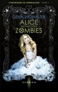 chroniques-de-zombieland,-tome-1---alice-au-pays-des-zombies-3766683-250-400