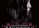 Mortels petits secrets, tome 1 – Laurie Faria Stolarz