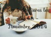 Top 5 des livres les plus lus – Novembre 2014