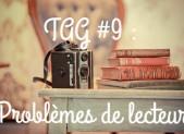 TAG #9 : Problème de lecteur