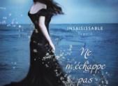 Insaisissable, tome 2 : Ne m'échappe pas – Tahereh Mafi