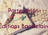 Partenariat : Éditions Baudelaire