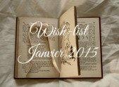 Wish-list Janvier 2015