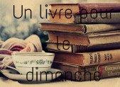 Un livre pour le dimanche #4