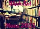 Wish list : Mars 2015