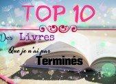 TOP 10 : Des livres que je n'ai pas terminés
